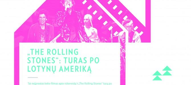 """Alytuje įvyks filmo apie grupę """"The Rolling Stones"""" nemokamas seansas"""