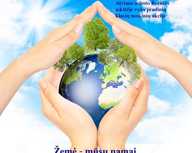 Kovo 20 d. minėsime Pasaulinę Žemės dieną