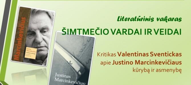 Kviečiame patirti gyvąjį poeto Justino Marcinkevičiaus pėdsaką