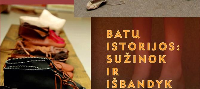 """Popietė """"Batų istorijos : sužinok ir išbandyk"""""""