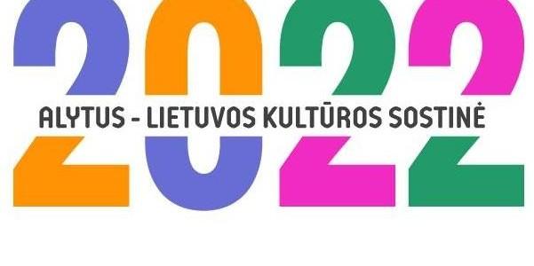 Alytus – Lietuvos kultūros sostinė 2022 metais