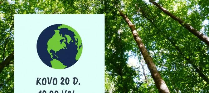 Kovo 20d. Pasaulinę Žemės dieną minėkime Alytuje!