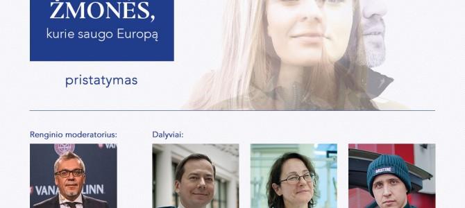 """Diskusija """"ES drauge saugiau"""" ir knygos """"Žmonės, kurie saugo Europą"""" pristatymas Alytuje"""