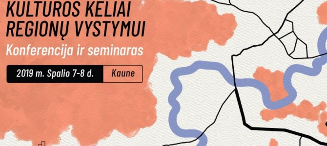 Kaune – pirmieji renginiai kultūros keliams aktualizuoti