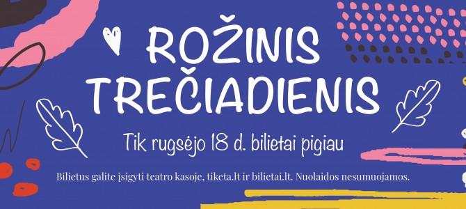 ROŽINIS TREČIADIENIS RUGSĖJO 18 DIENA