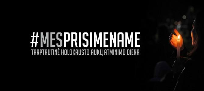 """Kviečiame dalyvauti Holokausto aukų atminimo dienai skirtuose renginiuose ir akcijoje """"Mes prisimename"""" – """"Weremember"""""""
