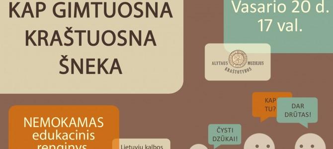 """Lietuvių kalbos dienoms skirtas renginys """"KAP GIMTUOSNA KRAŠTUOSNA ŠNEKA"""""""