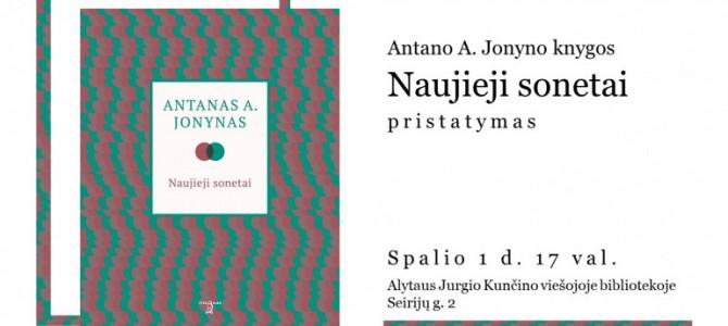 """Antano A. Jonyno knygos """"Naujieji sonetai"""" pristatymas"""